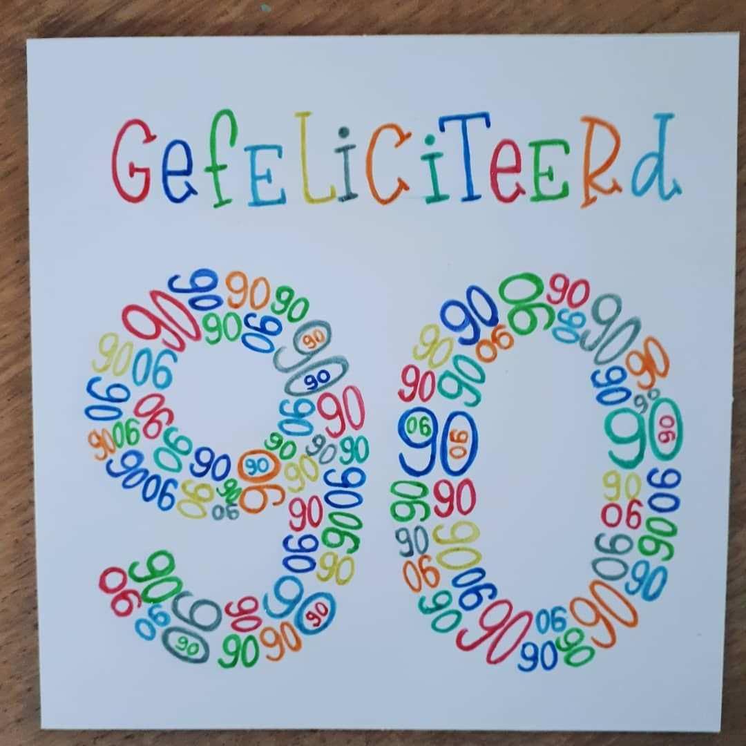 In Opdracht Gemaakt 90 Jaar Wat Een Mooie Leeftijd 90jaar