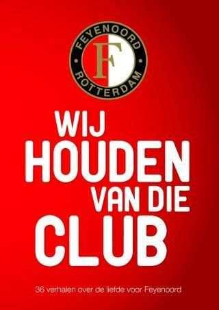 Of Je Wilt Of Niet Heerlijk Rotterdam Football En Voetbal