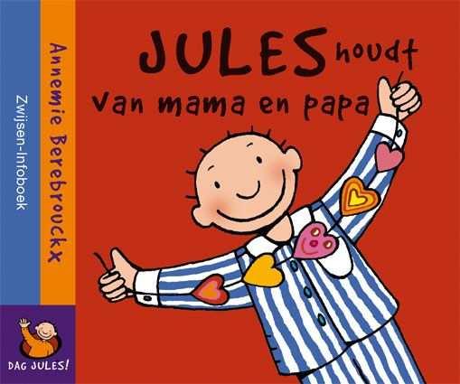 Jules Houdt Van Mama En Papa Annemie Berebrouckx Thema Knuffel