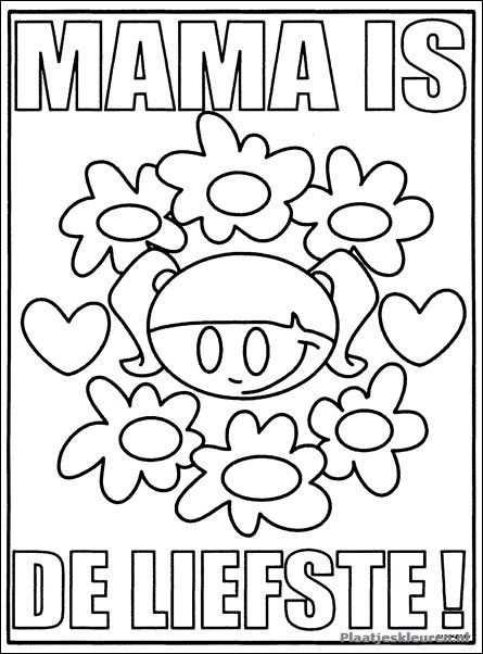 Mama Is De Liefste Moederdag Verjaardag Moeder Kleurplaten