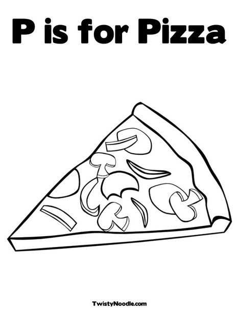 P Is For Pizza Coloring Page From Twistynoodle Com Pizza