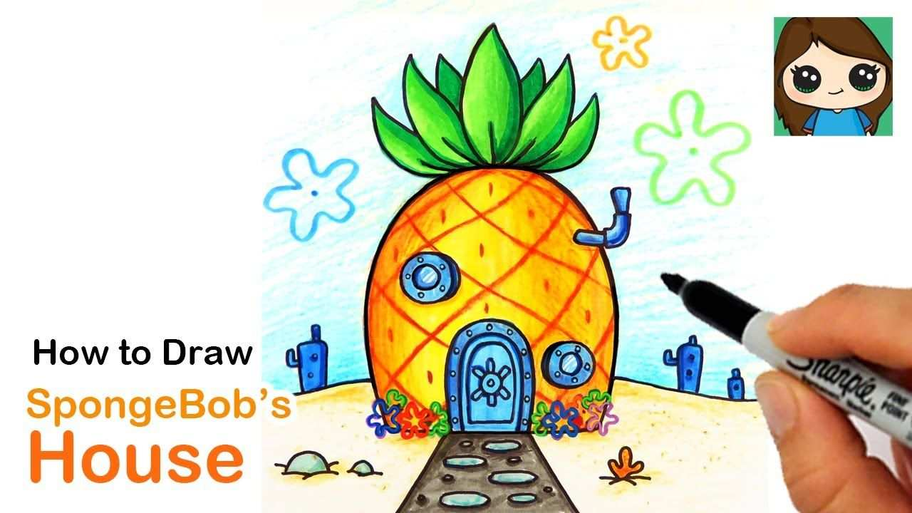 How To Draw Spongebob Squarepants Pineapple House Youtube In