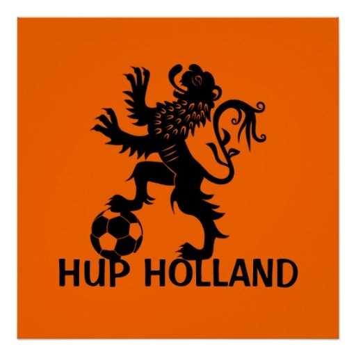 Hup Holland Dutch Soccer Lion Posters Nederland Holland En