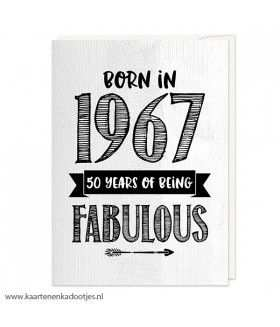 Kaart Born In 1967 50 Years Of Being Fabulous Wit Cadeau