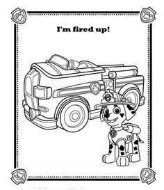 Chase Paw Patrol Coloring Page Are You All Fired Up Like